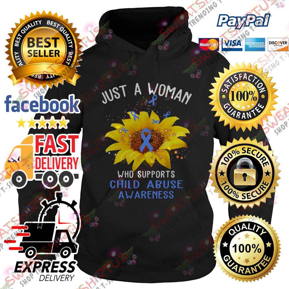 Sunflower just a woman who supports child abuse awareness Hoodie