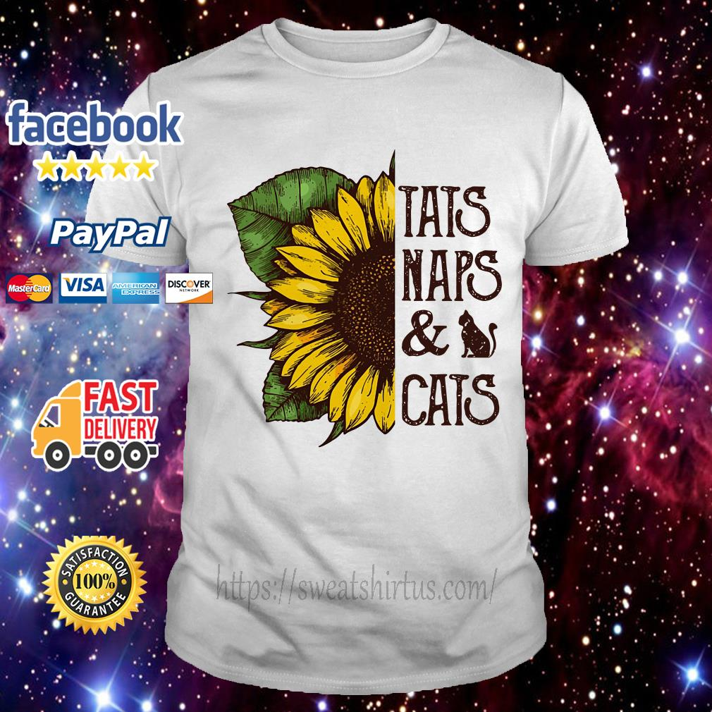 1694025f Sunflower tats naps and cats shirt, hoodie, sweater and v-neck t-shirt