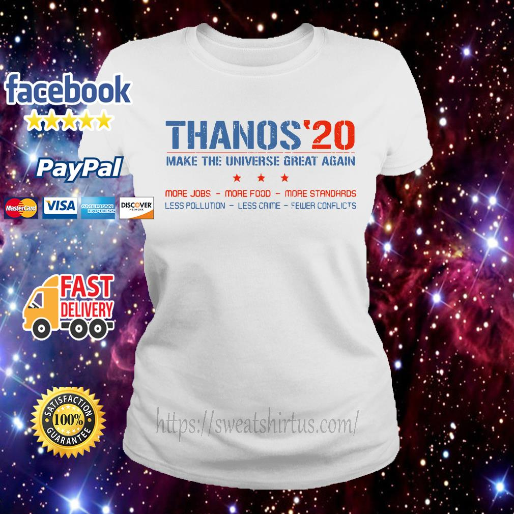 Thanos 20 make the universe great again Ladies Tee