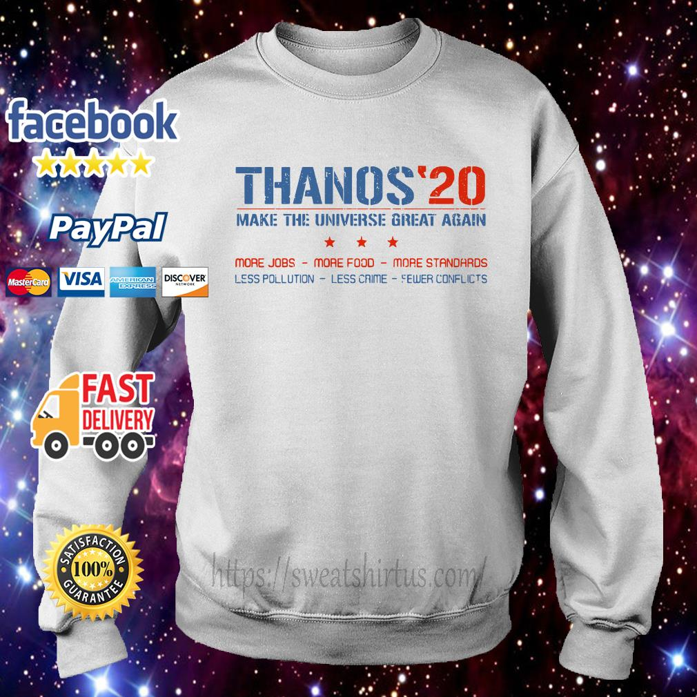 Thanos 20 make the universe great again Sweater