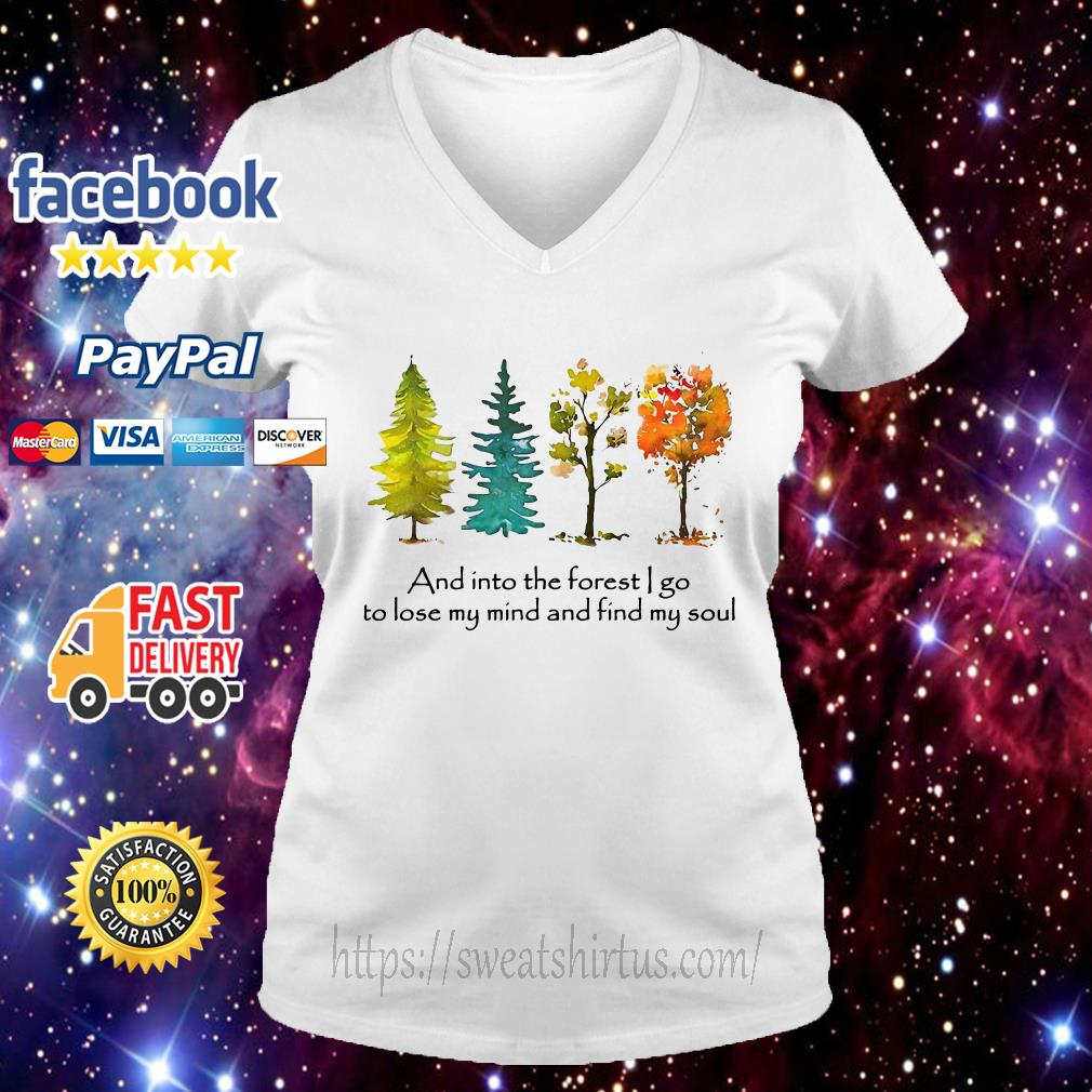 Trees and into the forest I go to lose my mind and find my soul V-neck T-shirt