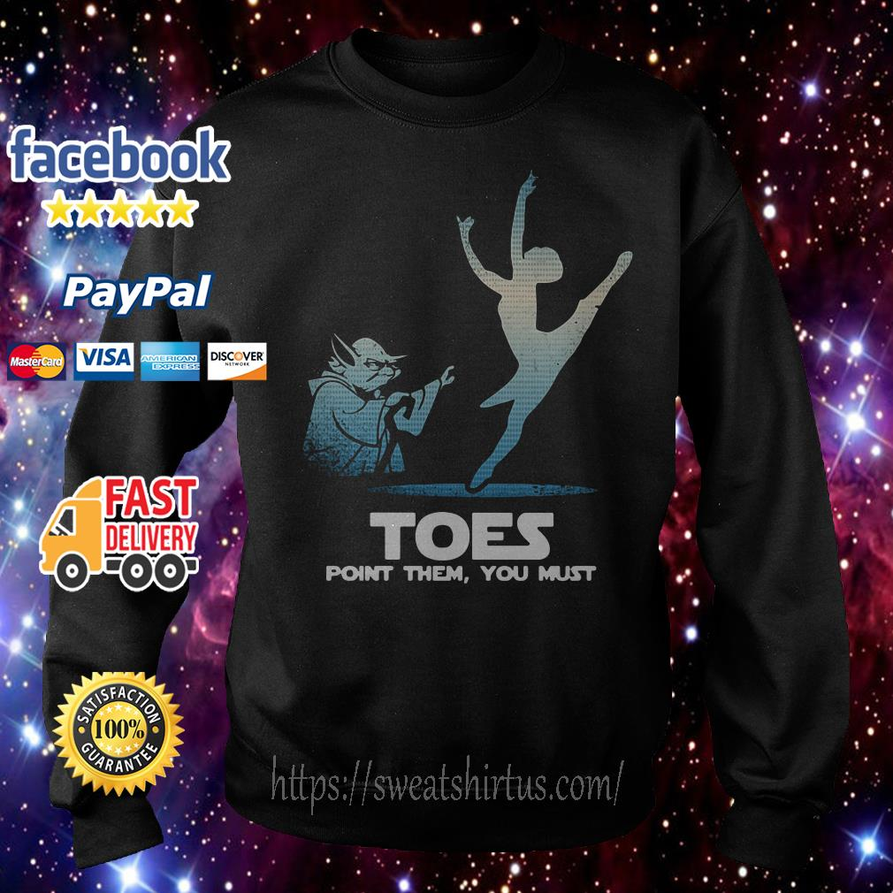 Yoda Toes point them you must ballet Sweater