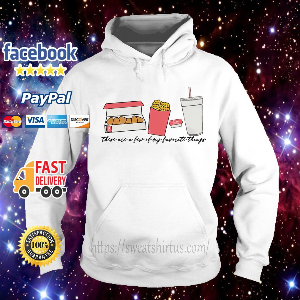 These are a few of my favorite things Hoodie