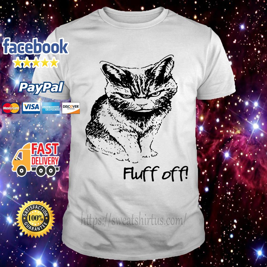 Fluff off angry cat Lucifer shirt