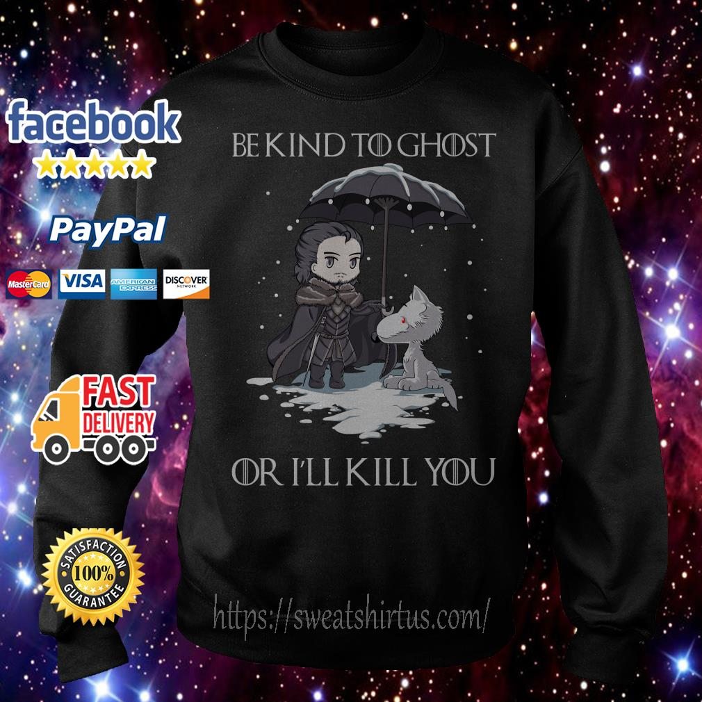 John Snow and Wolf be kind to ghost or I'll kill you Game of Thrones Sweater