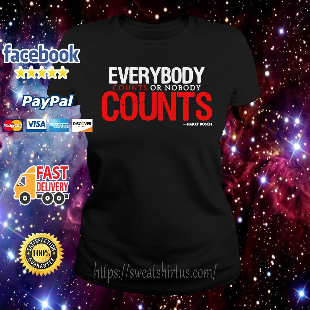 Everybody counts or nobody counts Ladies Tee