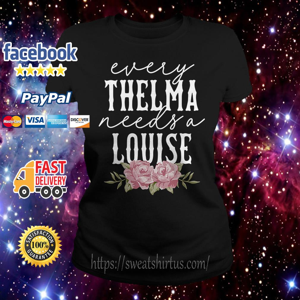Flower every Thelma needs a Louise Sweater