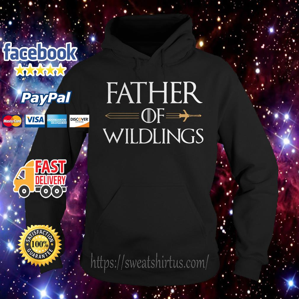 Game of Thrones father of Wildlings Hoodie