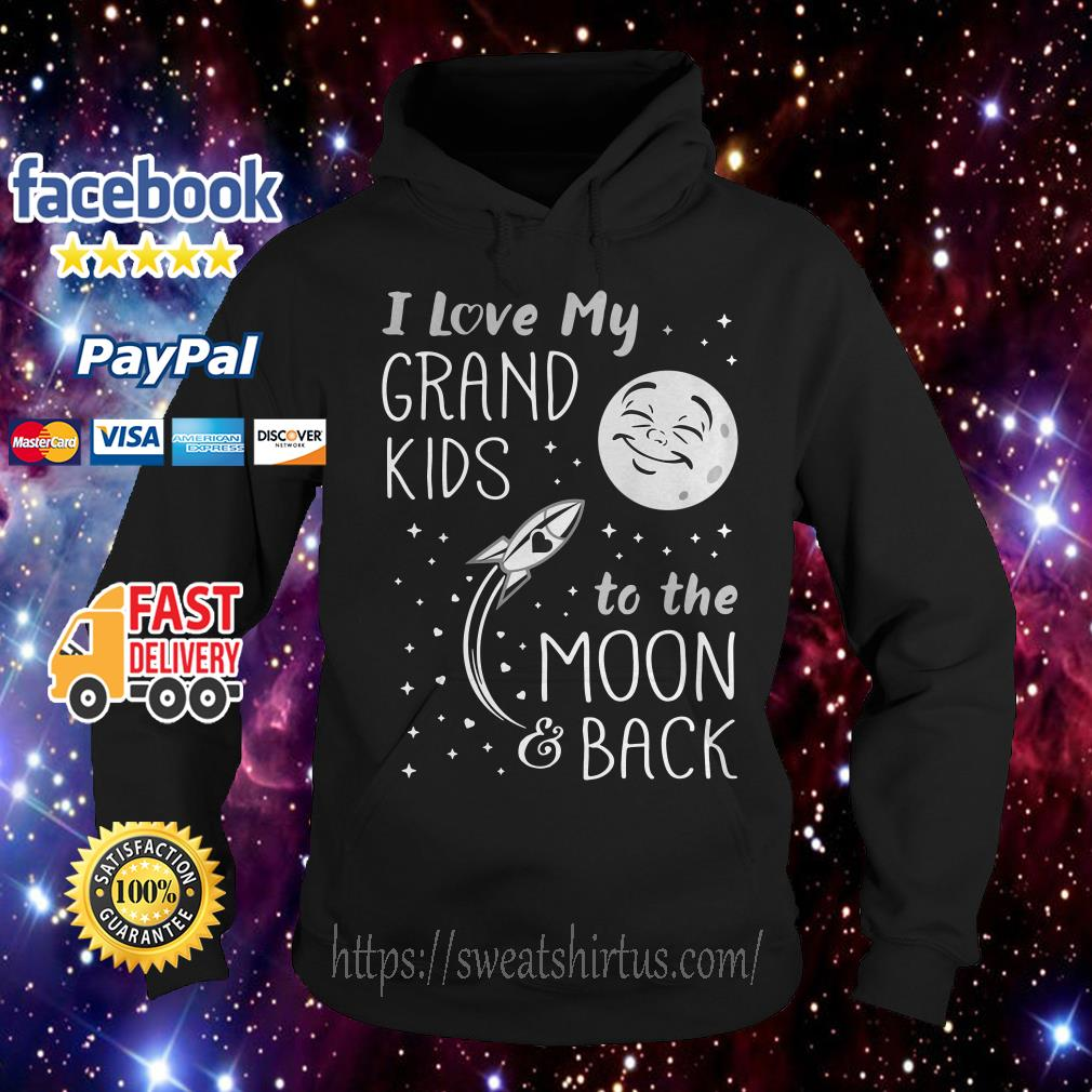 I love my grandkids to the moon and back Hoodie