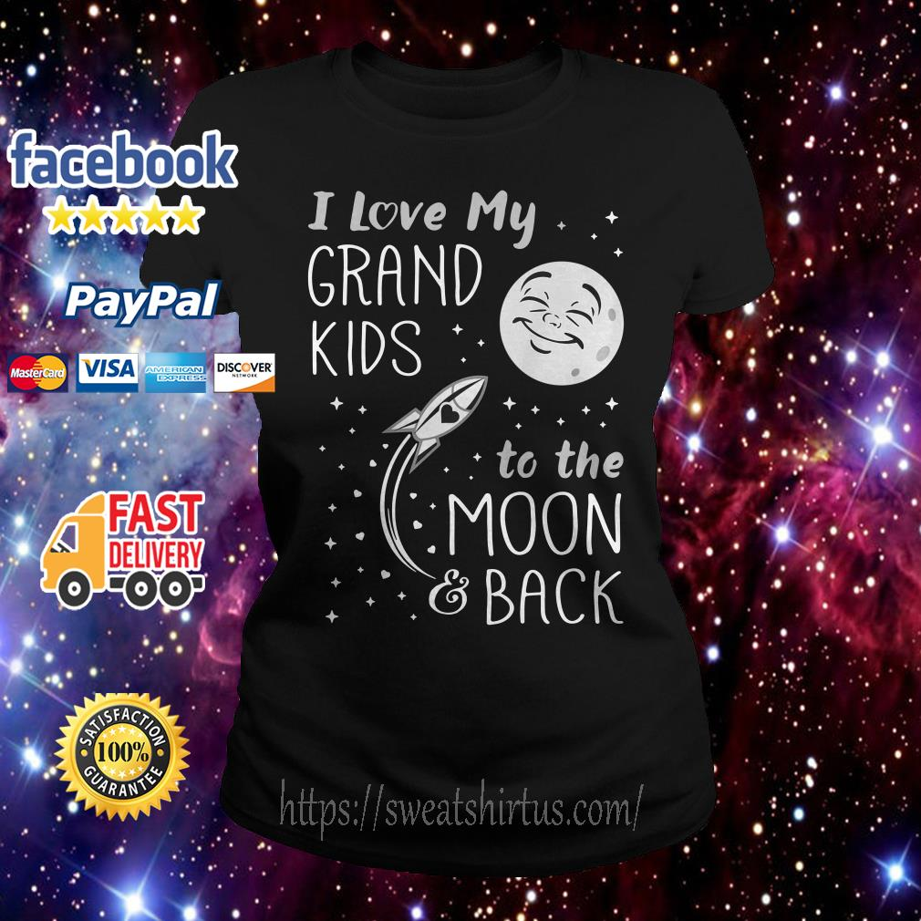 I love my grandkids to the moon and back Ladies Tee