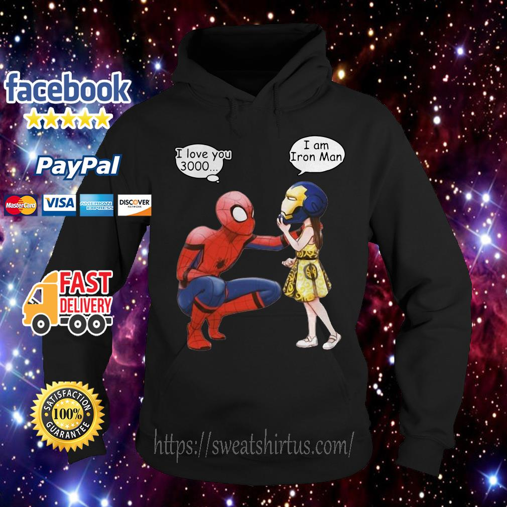 Peter Parker Spiderman and Morgan Stark I love you 3000 I am Iron man Hoodie
