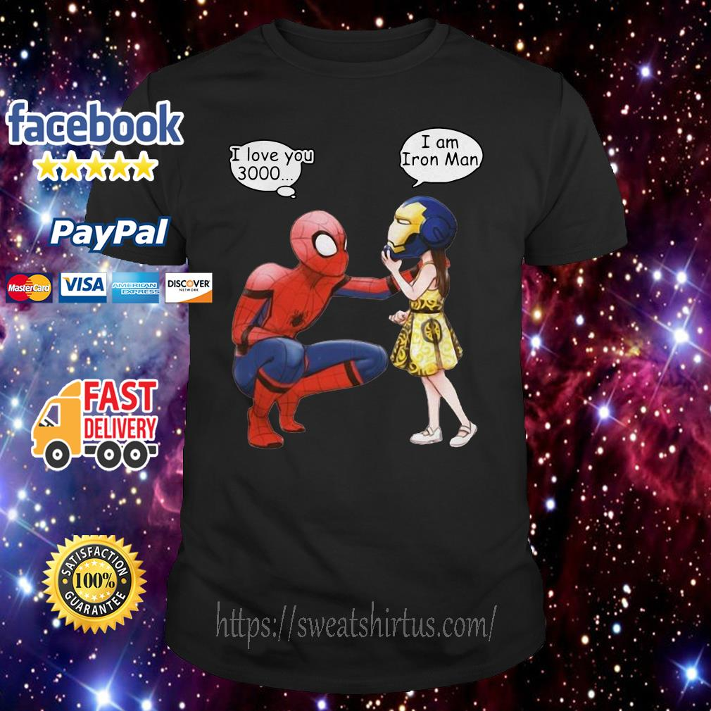 Peter Parker Spiderman and Morgan Stark I love you 3000 I am Iron man shirt