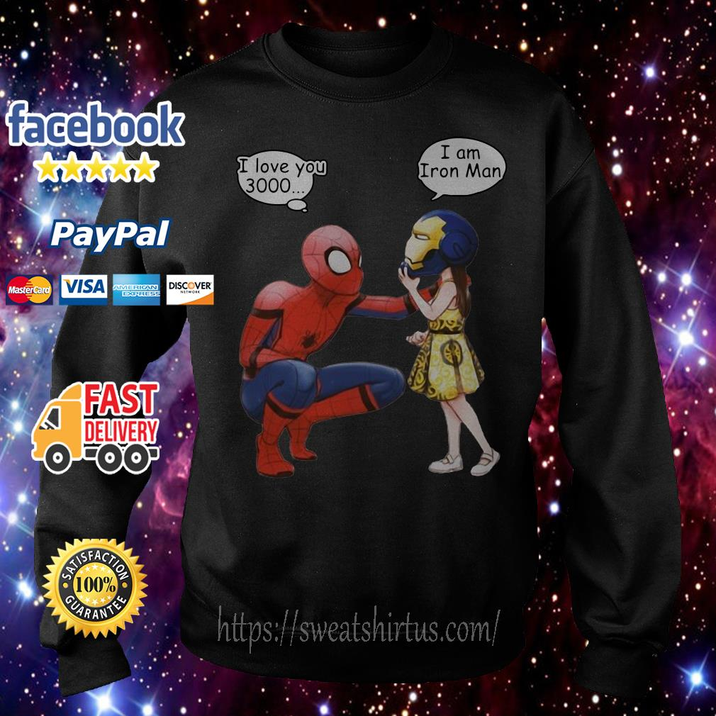 Peter Parker Spiderman and Morgan Stark I love you 3000 I am Iron man Sweater