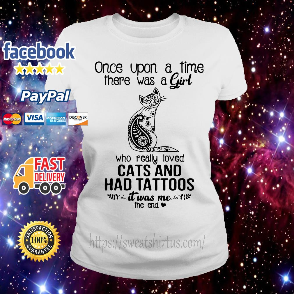 Once upon a time there was a girl who really loved cats Ladies Tee