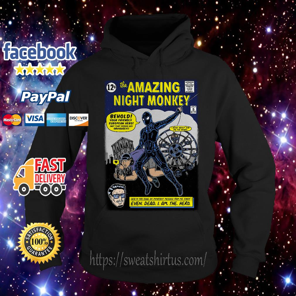 The Amazing Night Monkey behold your friendly Hoodie