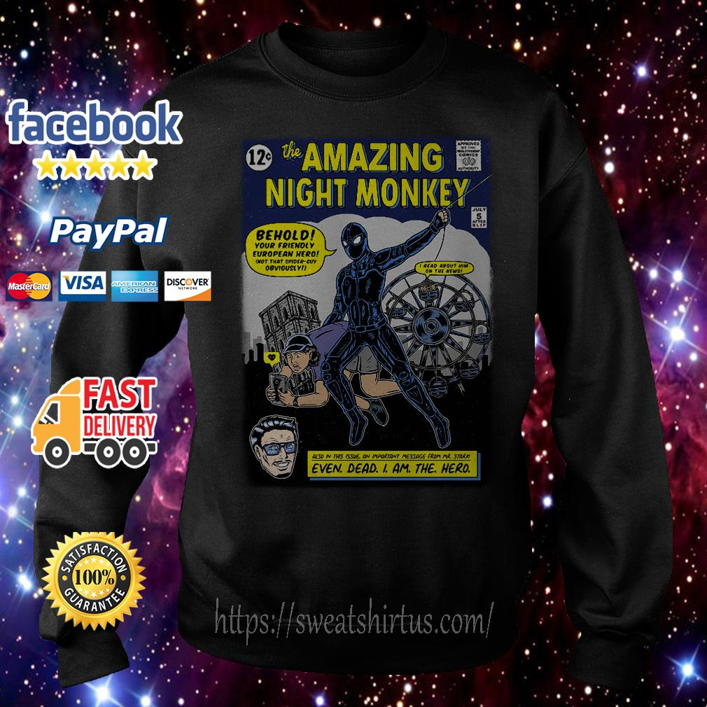 The Amazing Night Monkey behold your friendly Sweater