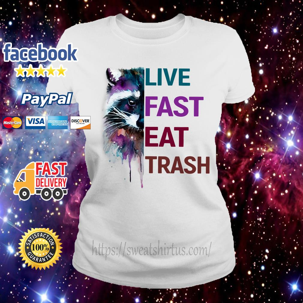 Racoon live fast eat trash Ladies Tee