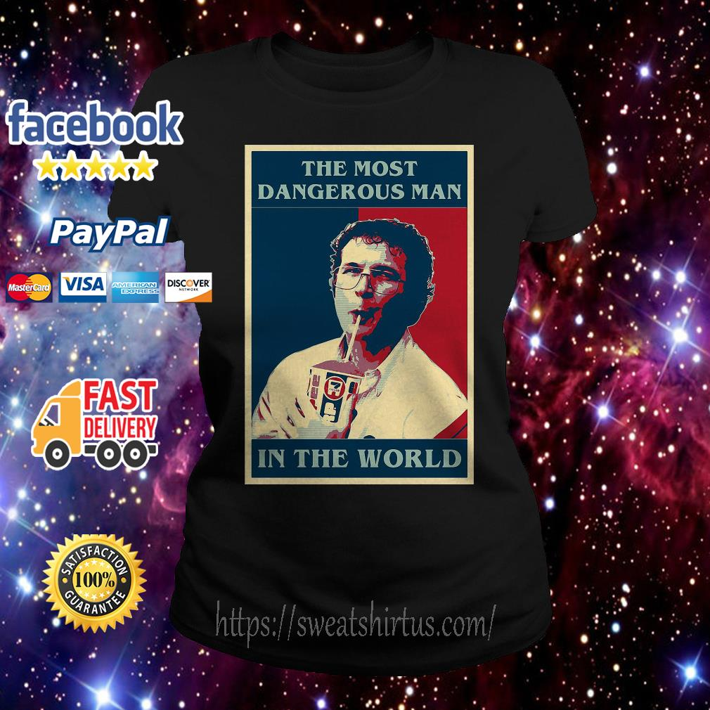 Stranger Things the most dangerous man in the world Ladies Tee