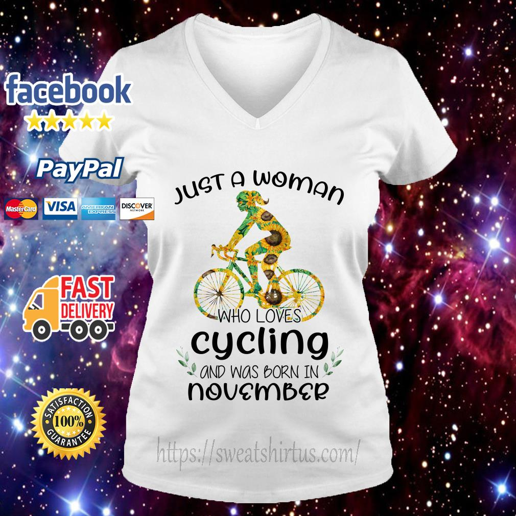 Sunflower just a woman who loves cycling and was born in November V-neck T-shirt