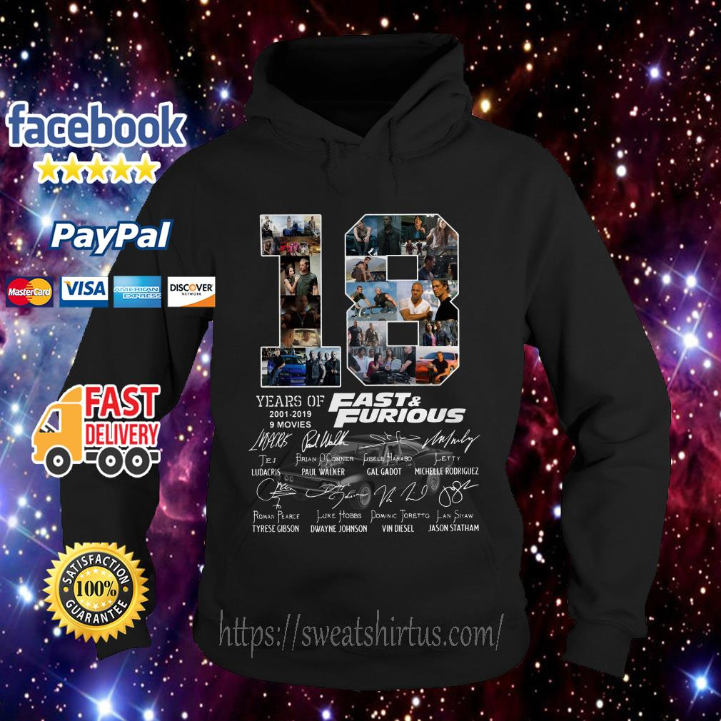 18 Years of Fast and Furious 2001-2019 9 movies signatures hoodie
