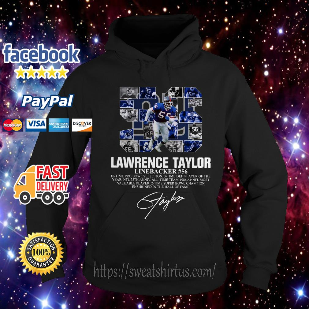 56 Lawrence Taylor Linebacker #56 10 time Pro Bowl selection signature Hoodie