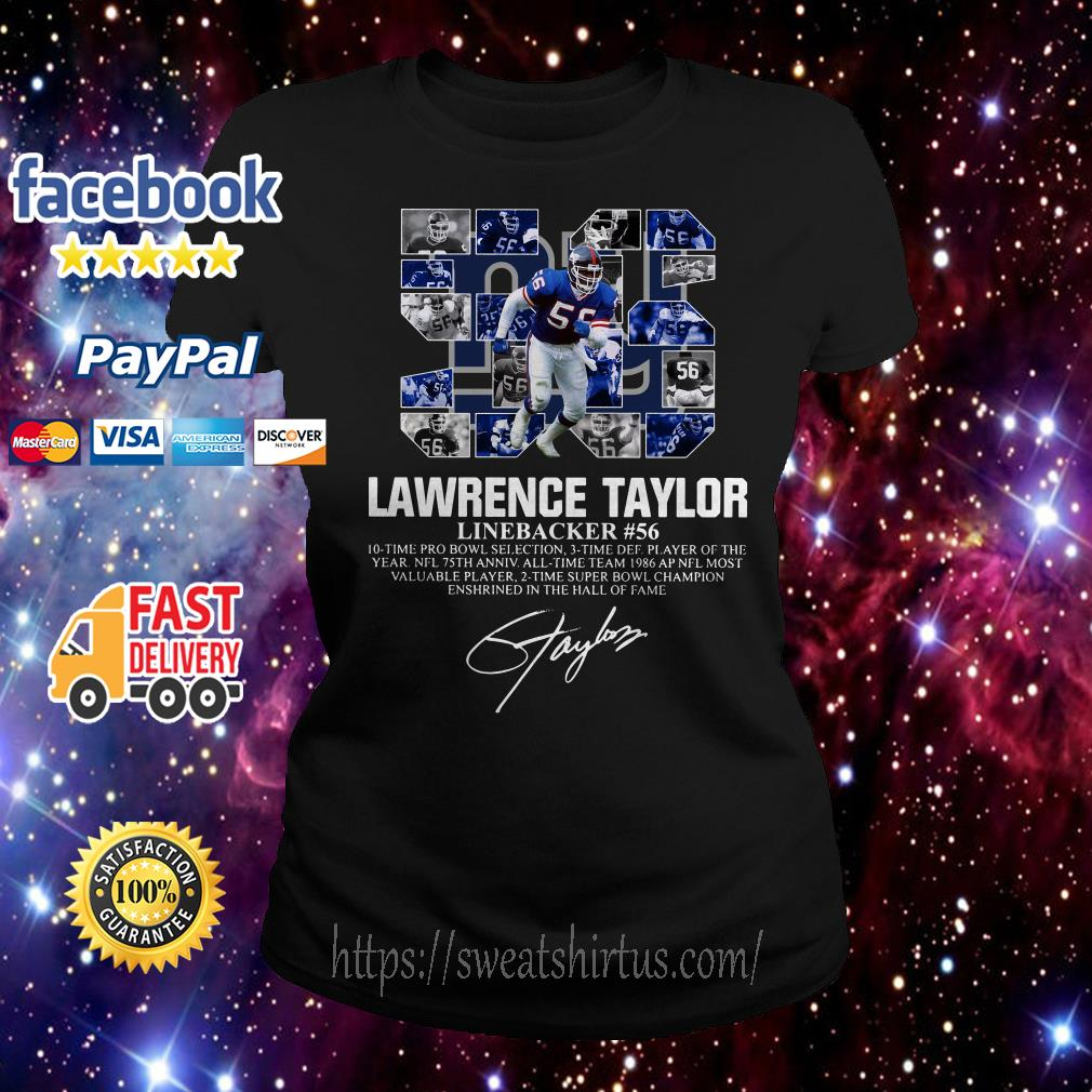 56 Lawrence Taylor Linebacker #56 10 time Pro Bowl selection signature Ladies Tee