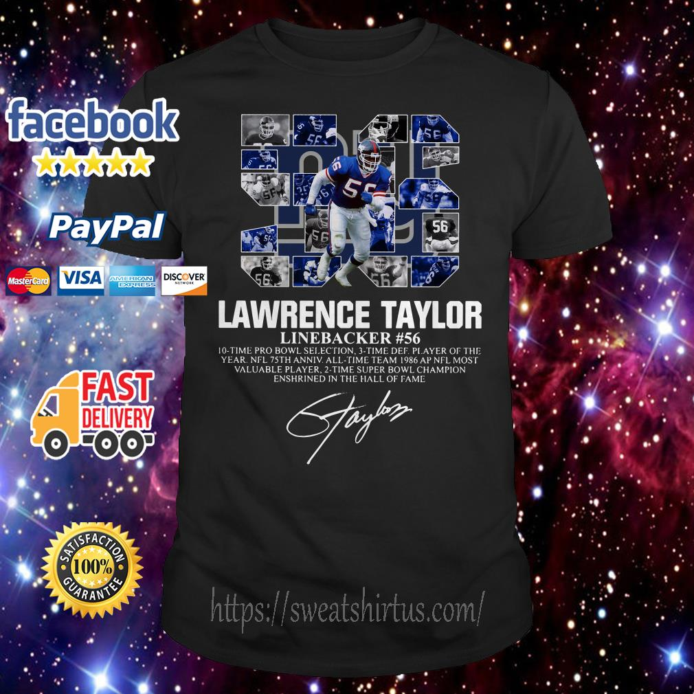 56 Lawrence Taylor Linebacker #56 10 time Pro Bowl selection signature shirt