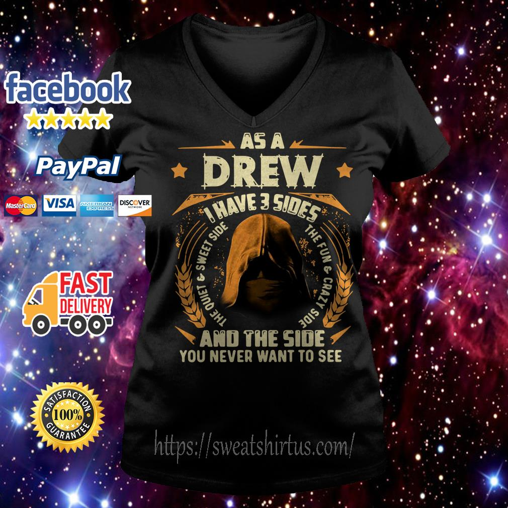 As a drew I have 3 sides and the side you never want to see V-neck T-shirt