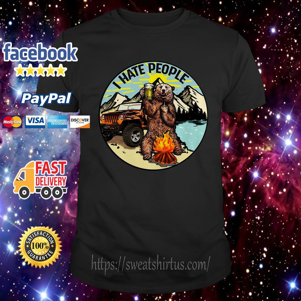 Bear and jeep I hate people camping beer shirt