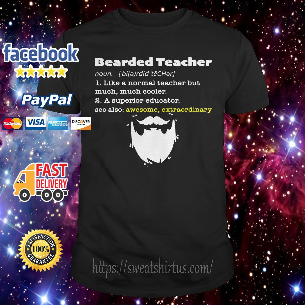Bearded teacher like a normal teacher but much much cooler shirt