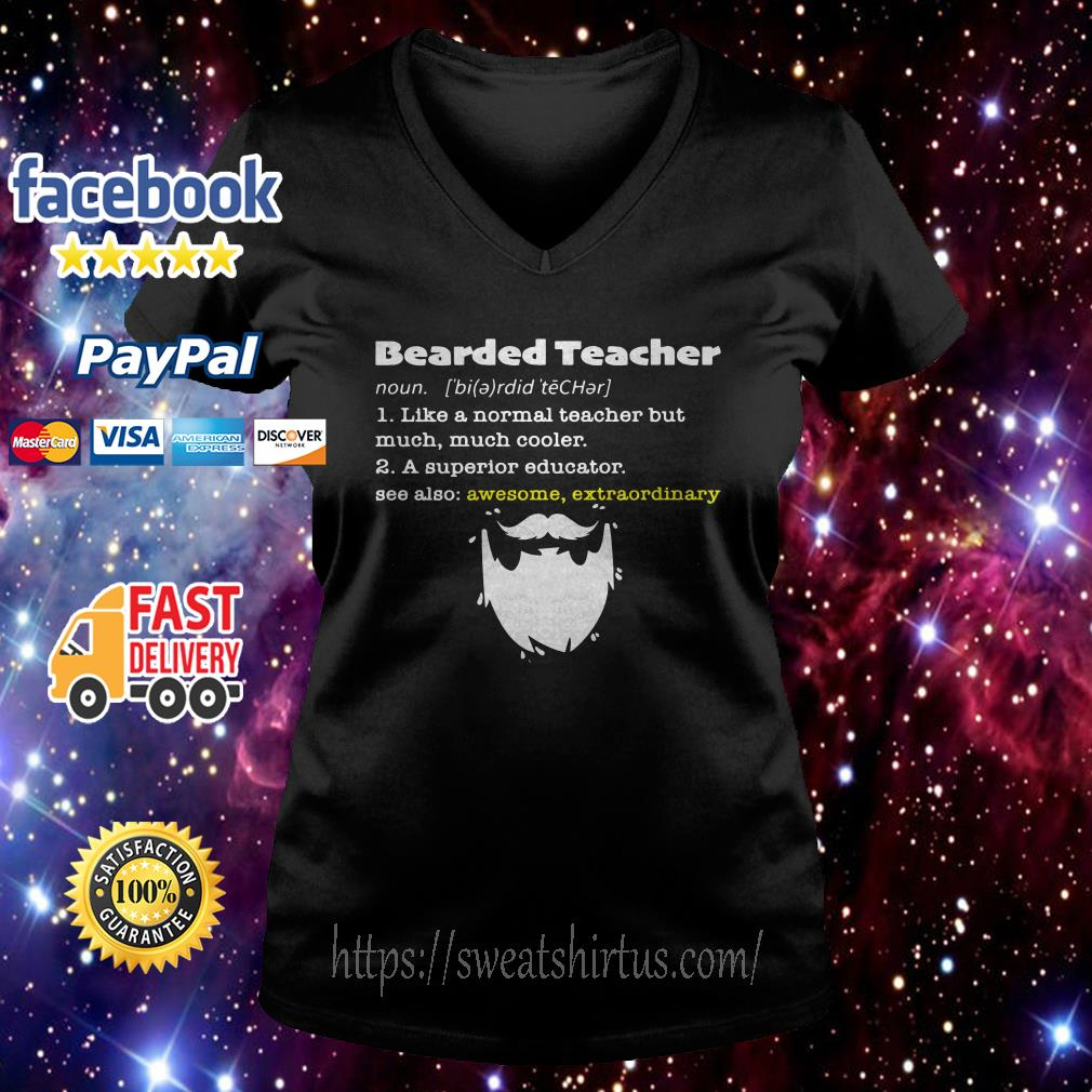 Bearded teacher like a normal teacher but much much cooler v-neck-t-shirt