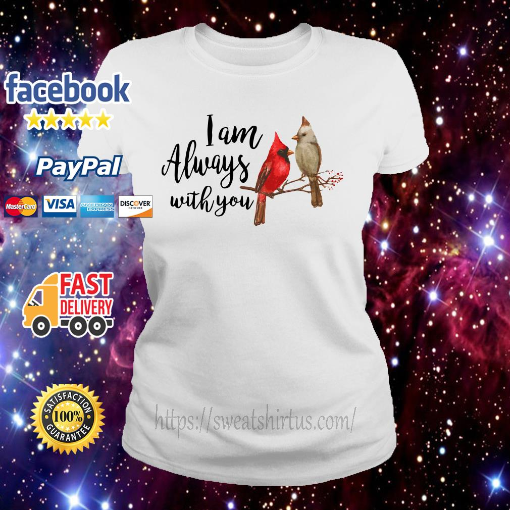 Birds I am always with you ladies-tee