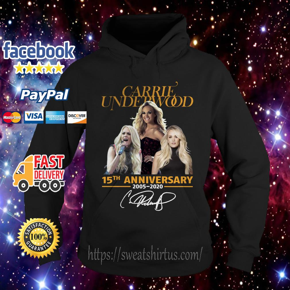 Carrie Underwood 15th anniversary 2005-2020 signature Hoodie