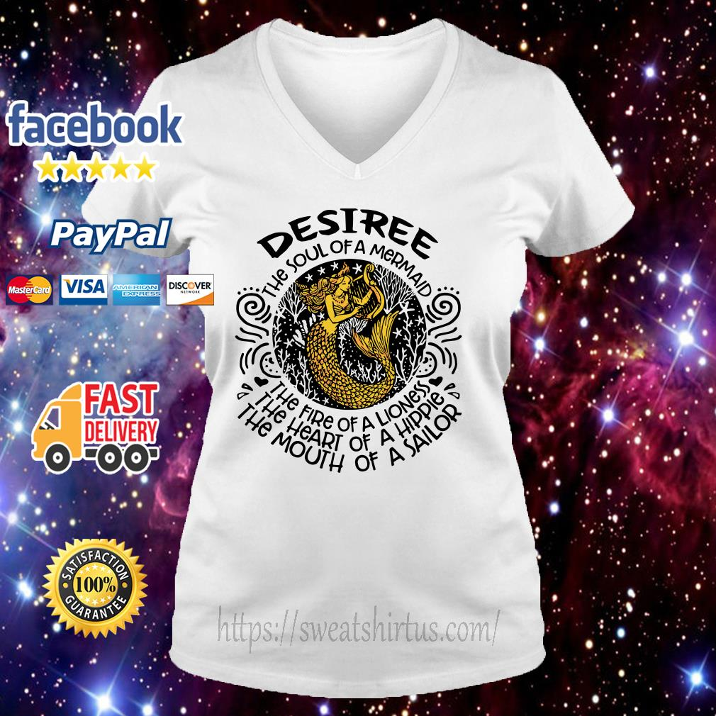 Desiree the soul of a mermaid the fire of a lioness the heart of a hippie v-neck-t-shirt
