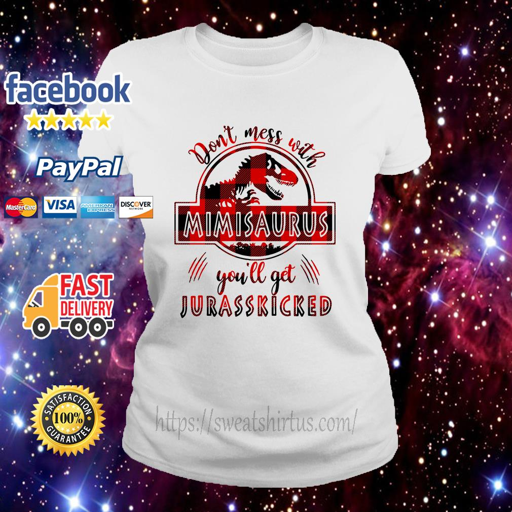 Don't mess with Mimisaurus you'll get Jurasskicked ladies-tee