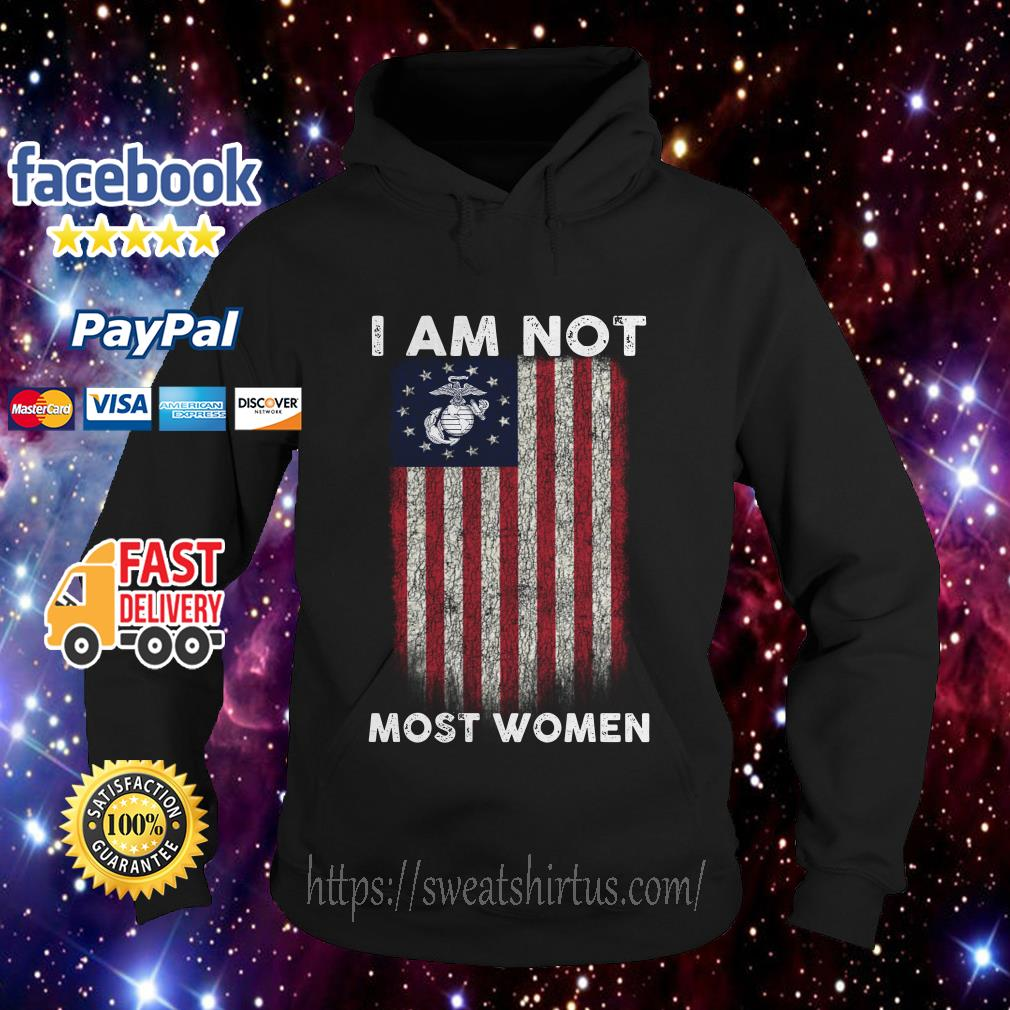 I am not most women U.S. Marine Corps Betsy Ross Flag Hoodie
