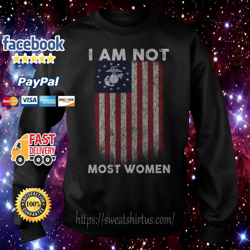 I am not most women U.S. Marine Corps Betsy Ross Flag Sweater