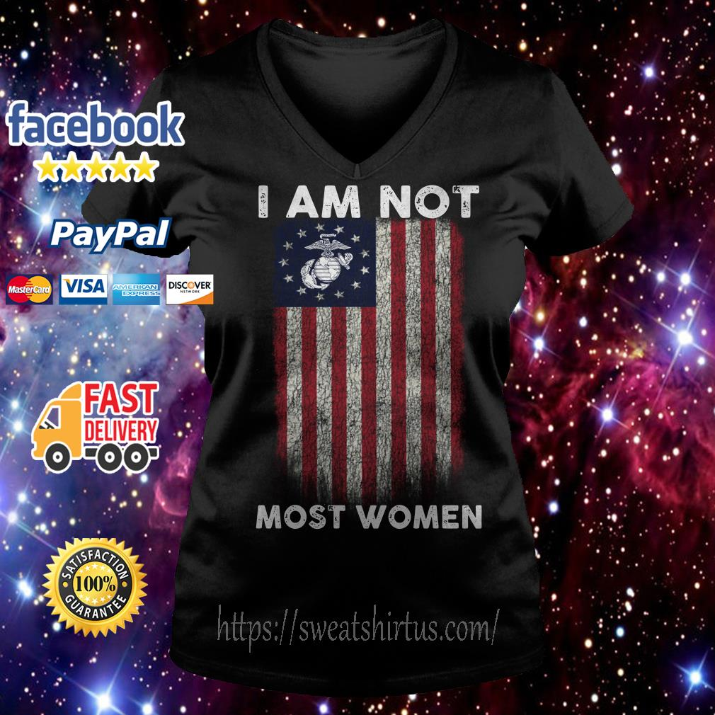 I am not most women U.S. Marine Corps Betsy Ross Flag V-neck T-shirt