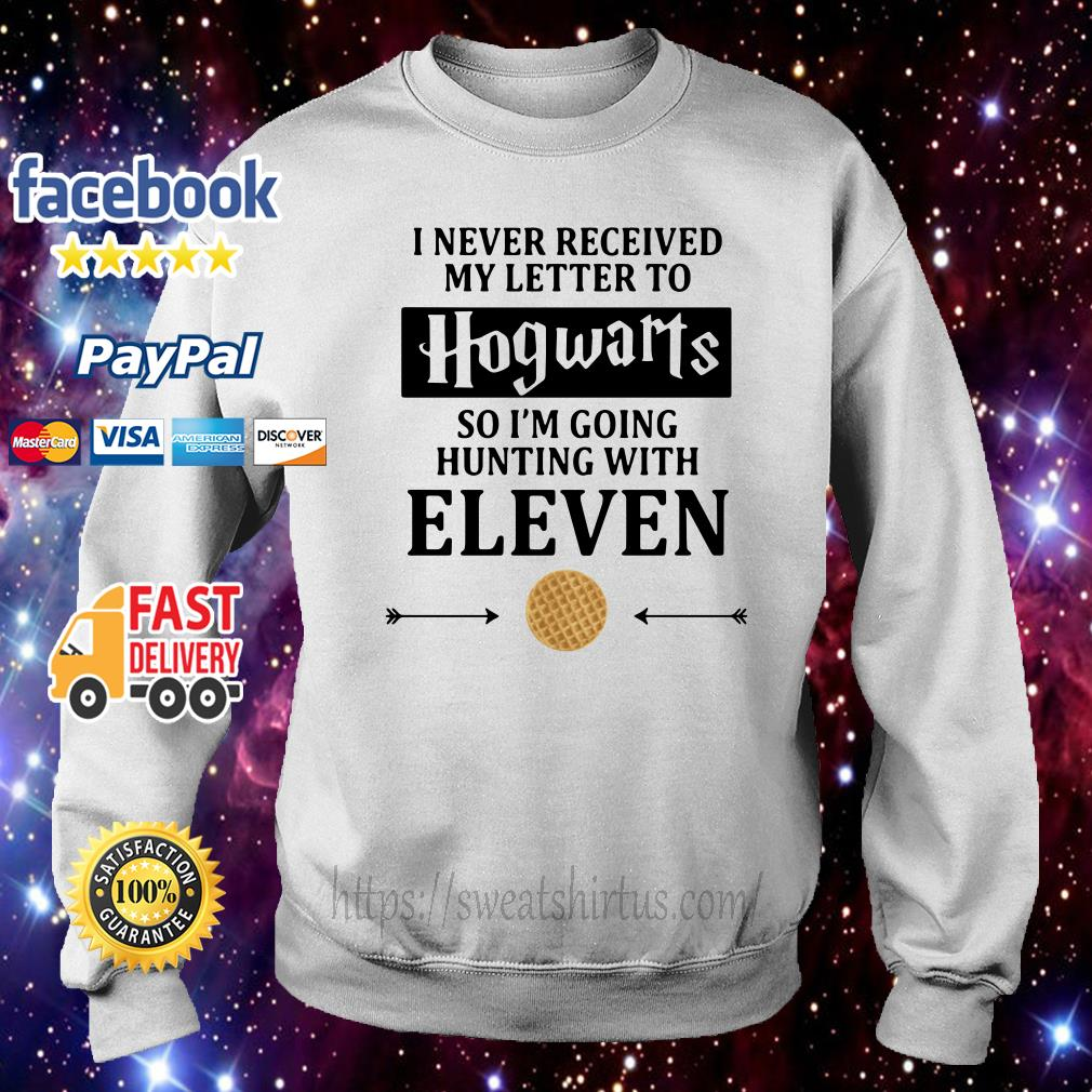 I never received my letter to Hogwarts so I'm going to hunting with Eleven sweater