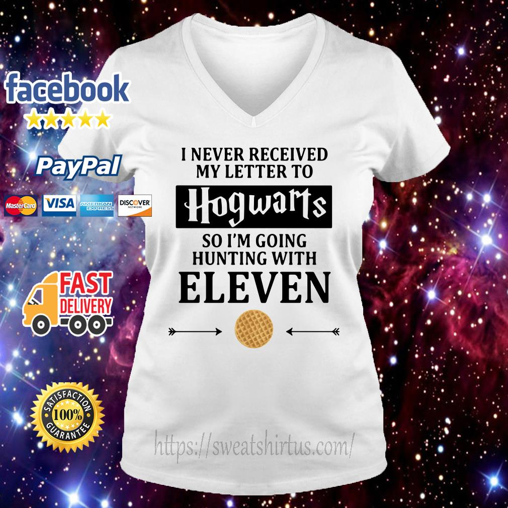 I never received my letter to Hogwarts so I'm going to hunting with Eleven v-neck t-shirt