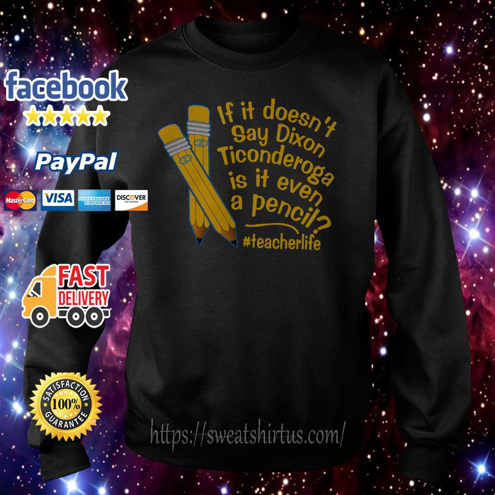 If it doesn't say Dixon Ticonderoga is it even a pencil #teacherlife Hoodie