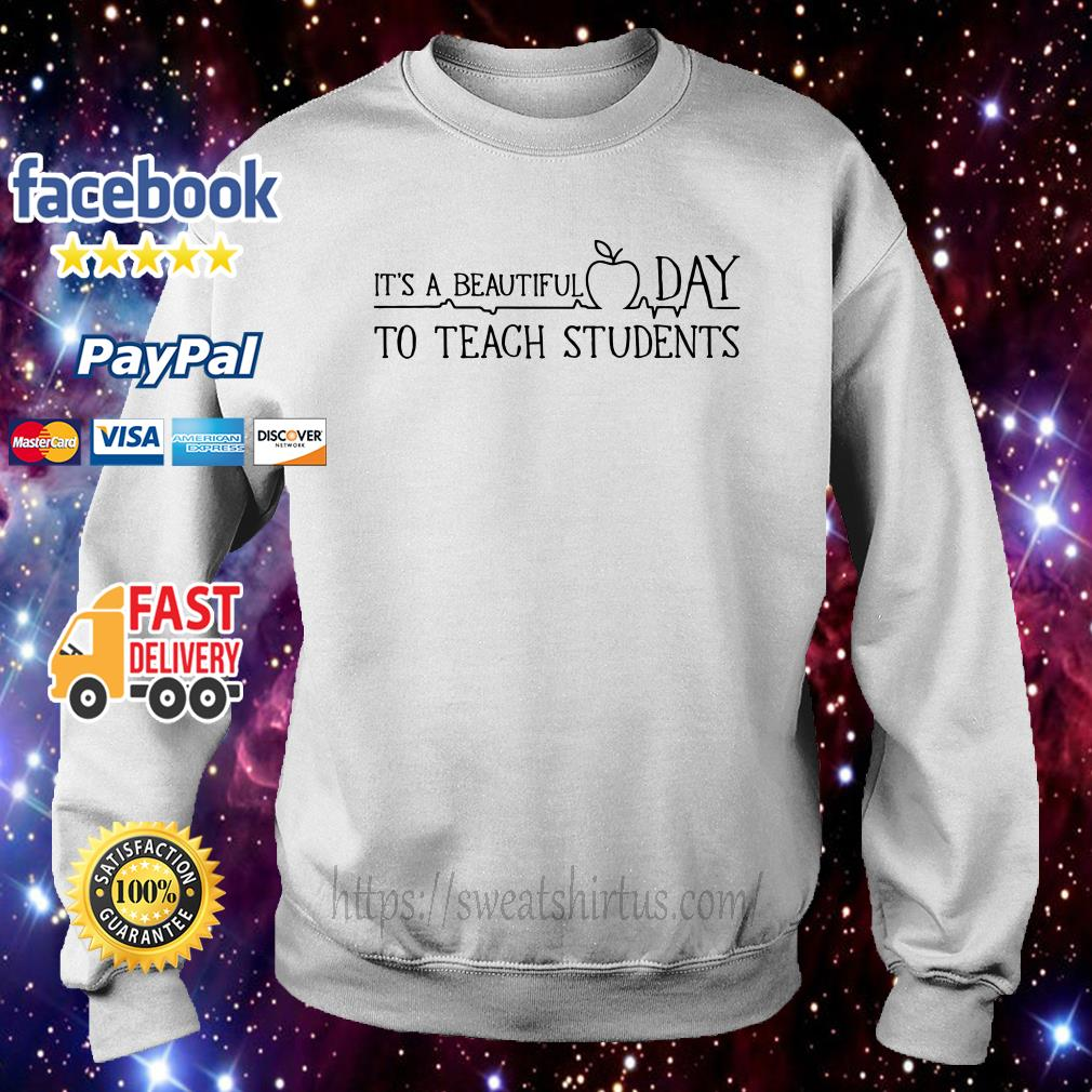 It's a beautiful day to teach students sweater