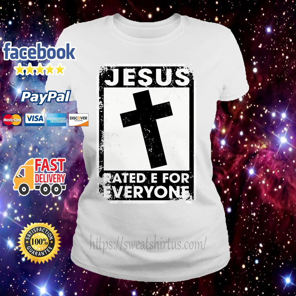Jesus rated E for everyone ladies-tee