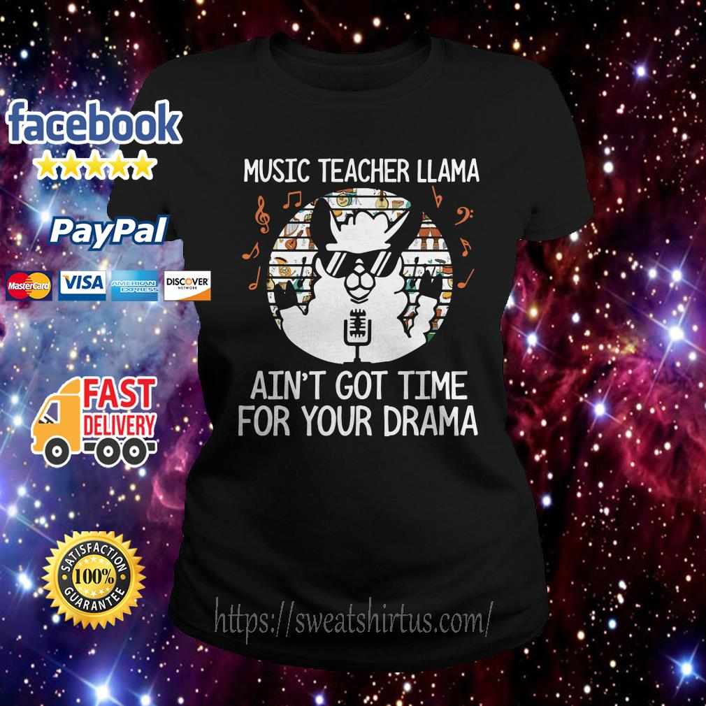 Music Teacher llama ain't got time drama sunset ladies tee