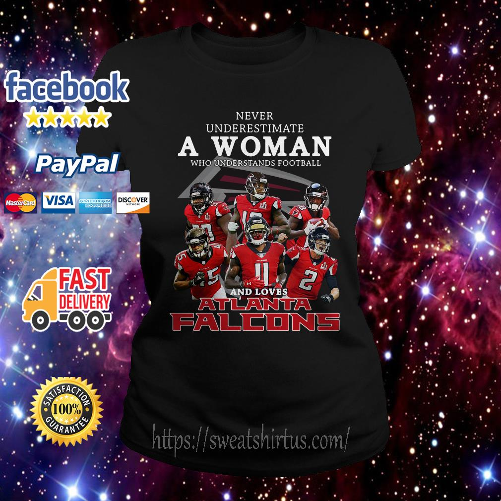 Never underestimate a woman who understands football and loves Atlanta Falcons Ladies Tee
