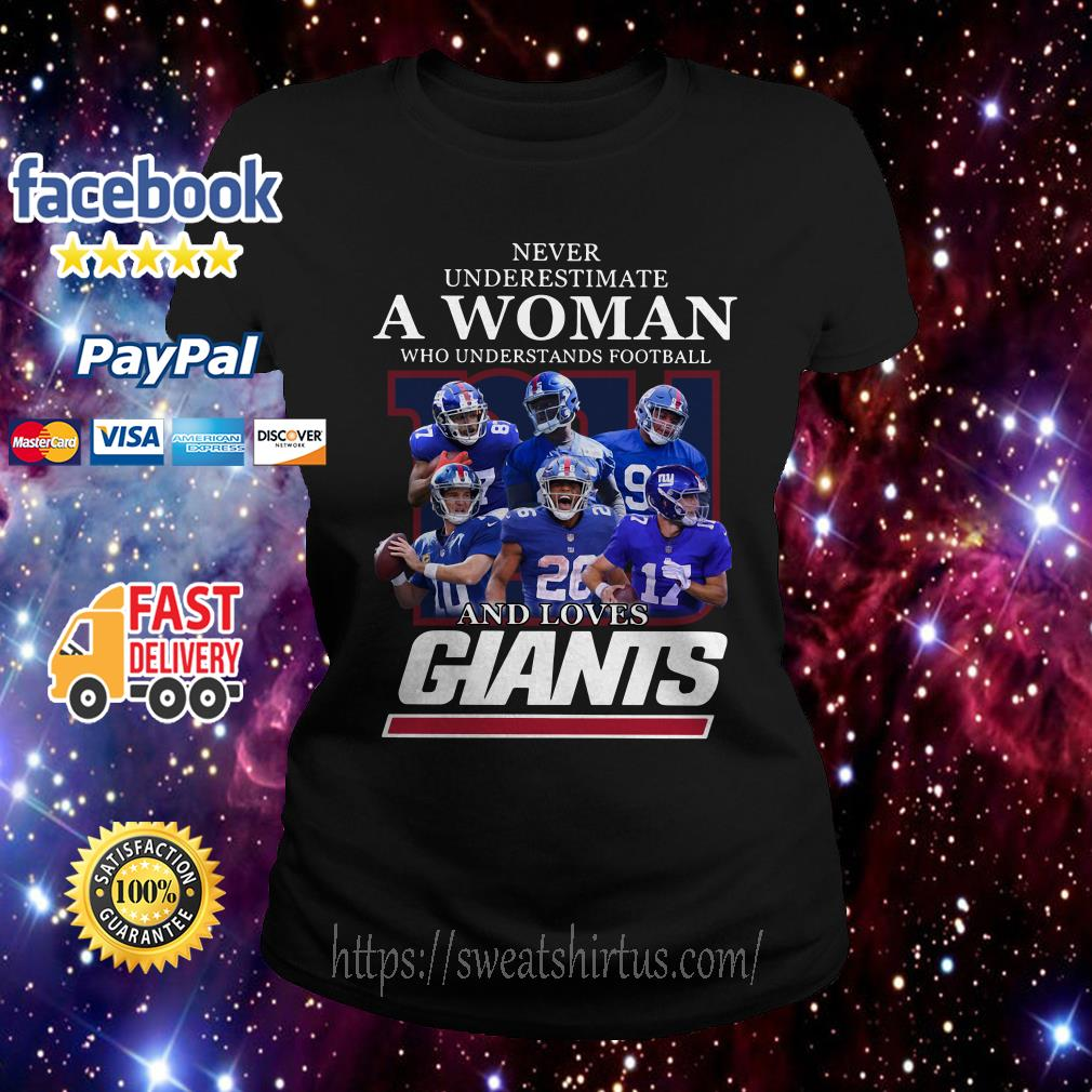 Never underestimate a woman who understands football and loves Giants ladies tee