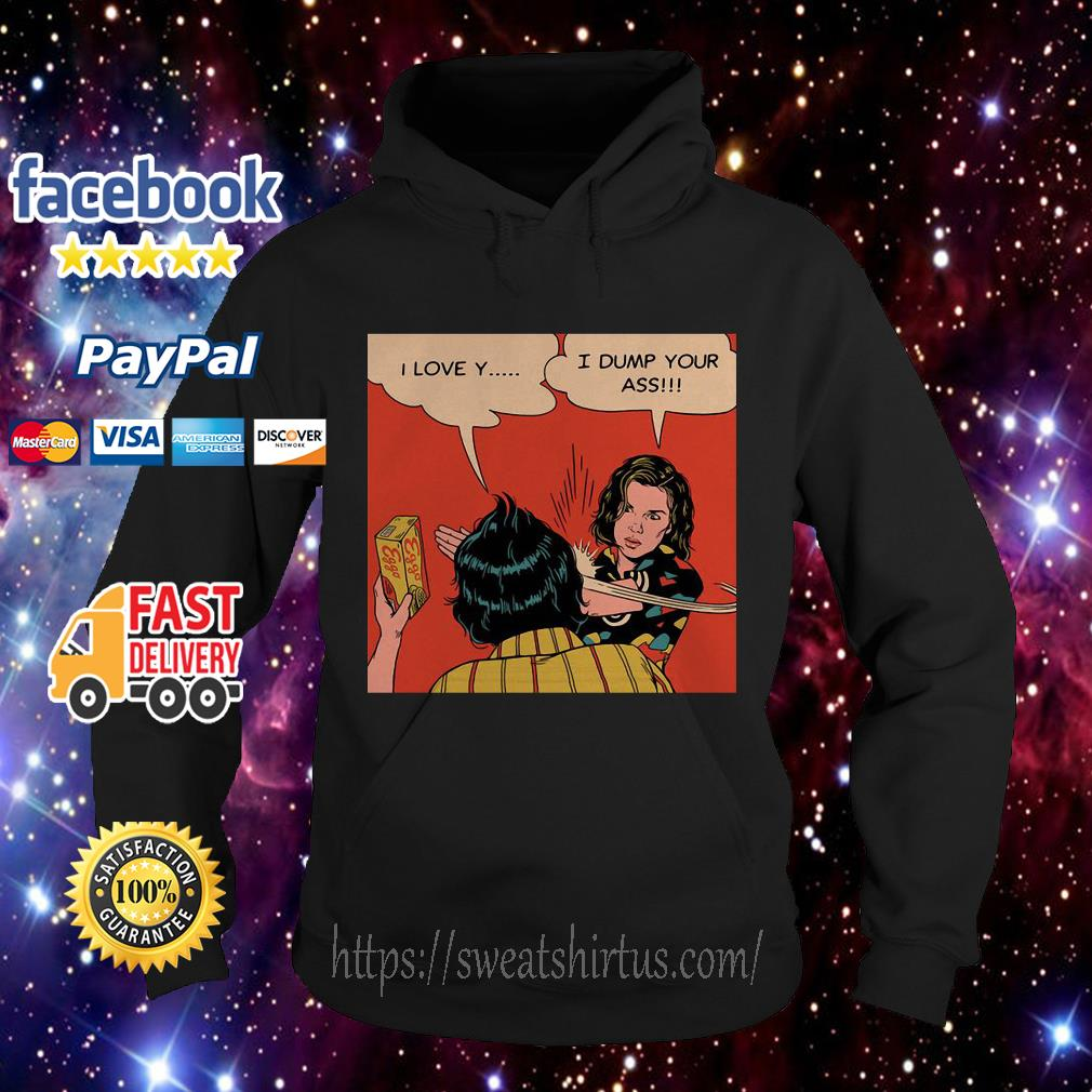 Stranger Things Eleven and Mike I love Y I dump your ass hoodie