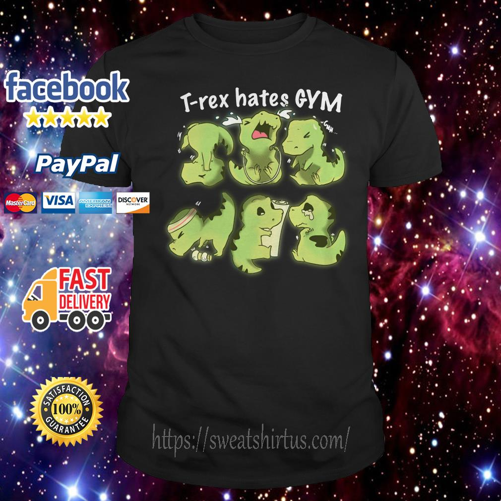 T-Rex hates gym shirt