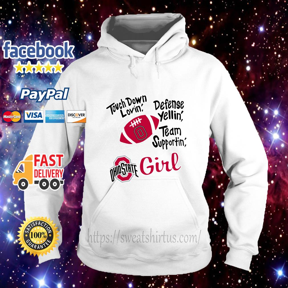 Touch down lovin' defense yellin' team supportin' Ohio State girl Hoodie