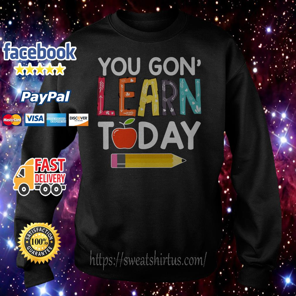 You gon' learn today teacher Sweater